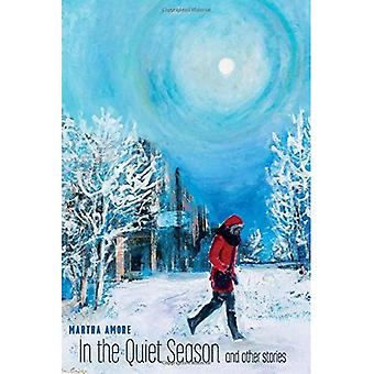 In the Quiet Season
