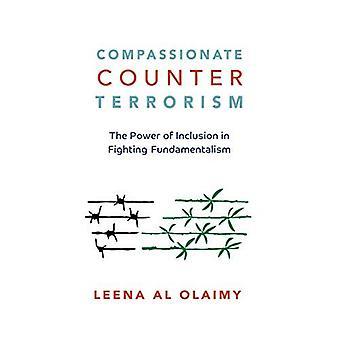 Medkännande Counterterrorism: Kraften i inkludering i kampen mot Fundamentalism