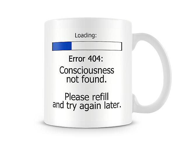 Consciousness Not Found Error 404 Mug