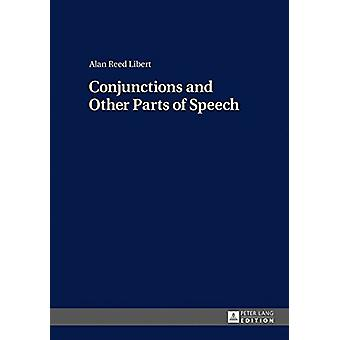 Conjunctions and Other Parts of Speech by Alan Reed Libert - 97836316