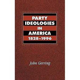 Party Ideologies in America 1828 1996 by Gerring & John