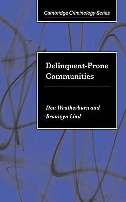 DelinquentProne Communities by Weatherburn & Don