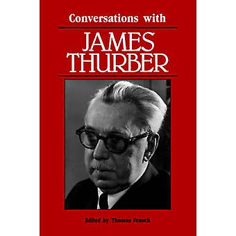Conversations with James Thurber by Thurber & James