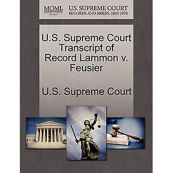 U.S. Supreme Court Transcript of Record Lammon v. Feusier by U.S. Supreme Court