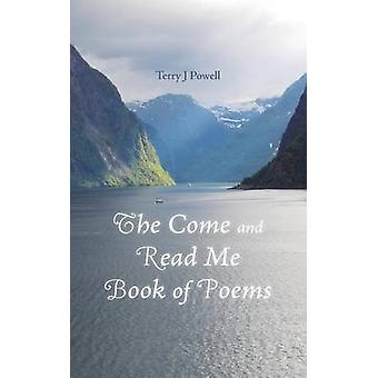 The Come and Read Me Book of Poems by Powell & Terry J.