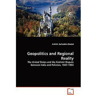Geopolitics and Regional Reality by Khaled & A.M.M. Saifuddin