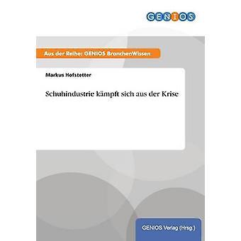 Schuhindustrie Kmpft Sitsch aus der Freundinnen von & Markus Hofstetter