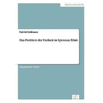 Das Problem an der Freiheit i Spinozas Ethik ved Feldmann & Patrick