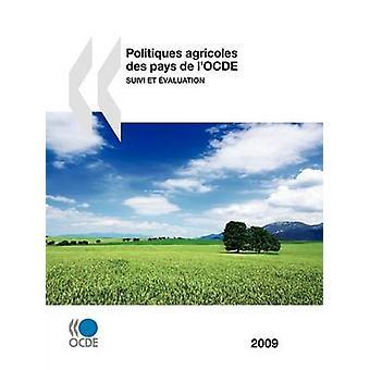 Politiques agricoles des pays de lOCDE 2009  Suivi et valuation by OECD Publishing