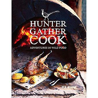 Hunter gather Cook: avonturen in het wild voedsel