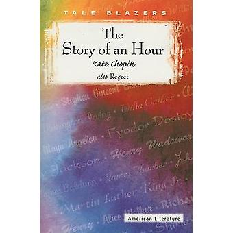The Story of an Hour by Kate Chopin - 9780789154798 Book
