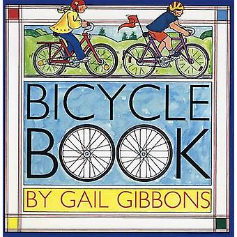 Bicycle Book by Gail Gibbons - 9780823414086 Book