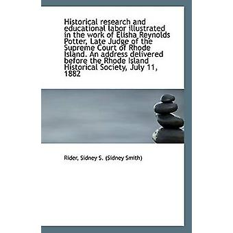 Historical Research and Educational Labor Illustrated in the Work of