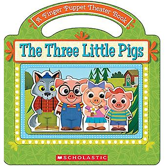 The Three Little Pigs - A Finger Puppet Theater Book by Michael Robert