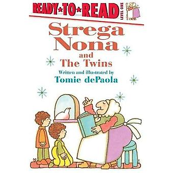 Strega Nona and the Twins by Tomie dePaola - 9781481481373 Book