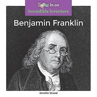 Benjamin Franklin by Jennifer Strand - 9781680792287 Book