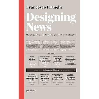 Designing News - Changing the World of Editorial Design and Informatio