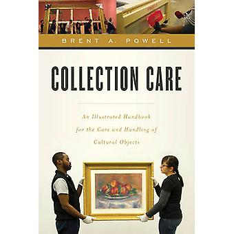 Collection Care by Brent Powell & Mervin Richard