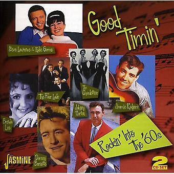 Good Timin': Rockin' Into the 60's - Good Timin' :Rockin' Into the 60's [CD] USA import