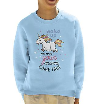 Wake Up Makes Dreams Come True Unicorn Kid's Sweatshirt