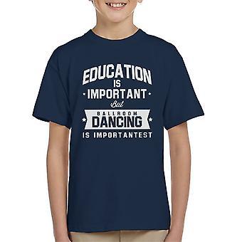 Educação é importante, mas a dança de salão é t-shirt do importante garoto