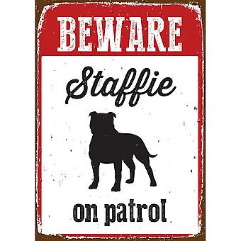 Best Pets Beware Staffie on Patrol Tin Sign
