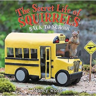 The Secret Life of Squirrels - Back to School! by The Secret Life of S