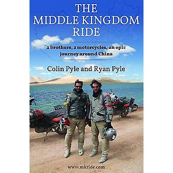 Middle Kingdom Ride - Two Brothers - Two Motorcycles -- An Epic Journe