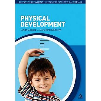 Physical Development by Linda Cooper - Jonathan Doherty - 97814411924