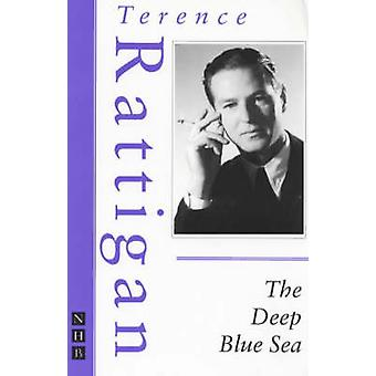 The Deep Blue Sea (New edition) by Terence Rattigan - 9781854594235 B