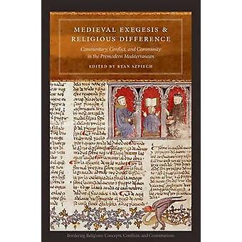 Medieval Exegesis and Religious Difference - Commentary - Conflict and