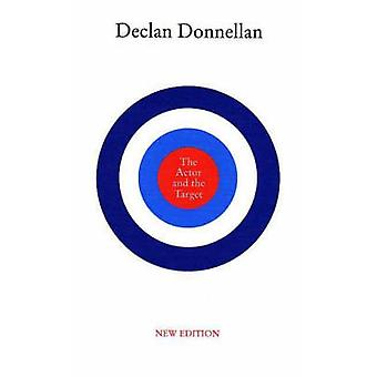 The Actor and the Target (New edition) by Declan Donnellan - 97818545