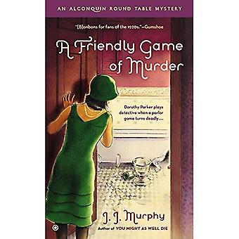 A Friendly Game of Murder: An Algonquin Round Table Mystery