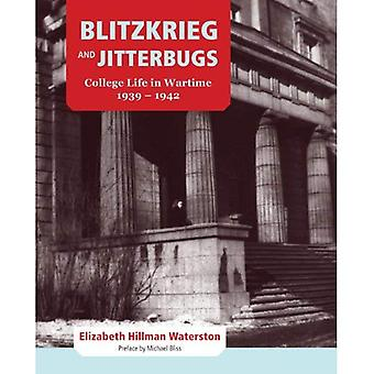 Blitzkrieg and Jitterbugs: College Life in Wartime, 1939-1942 (Footprints Series)