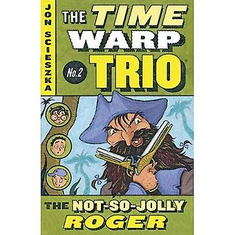 The Not-So-Jolly Roger (Time Warp Trio