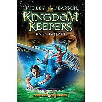 Koninkrijk Keepers VI: Dark Passage