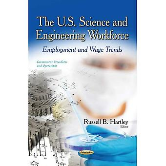 U.S. Science & Engineering Workforce (Government Procedures and Operations)