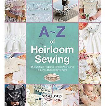 A la Z de la costura reliquia (buscar clásicos de prensa) (A-Z de bordados)
