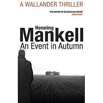 En hendelse i høst (Kurt Wallander 11)