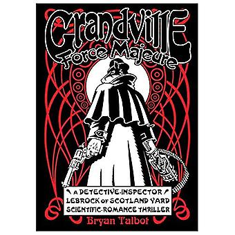 Grandville siły wyższej - seria Grandville