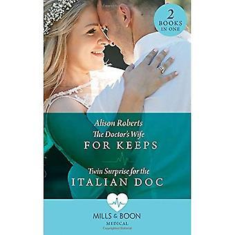 Épouse du médecin de garde: épouse du docteur for Keeps (coeurs sauvés) / Twin Surprise pour la Doc italienne