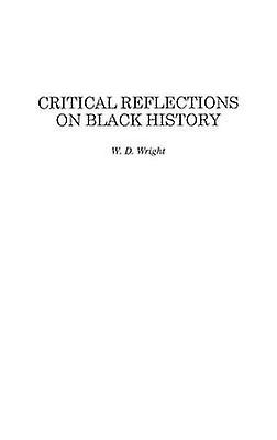 Critical Reflections on noir History by Wright & William