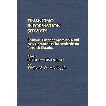 Probleme beim Ändern der Ansätze und neue Möglichkeiten zur akademischen und wissenschaftlichen Bibliotheken von SpyersDuran & Peter Dienstleistungen Finanzierung Informationen