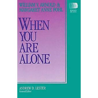 When You Are Alone by Arnold & William V.
