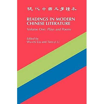 Readings in Modern Chinese Literature Plays and Poems by Liu WuChi