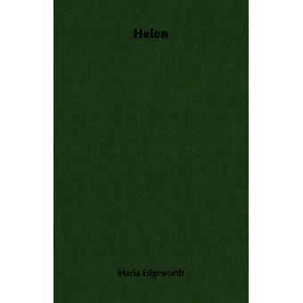 Helen by Edgeworth & Maria