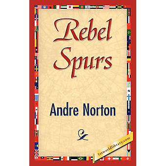 Rebel Spurs by Norton & Andre