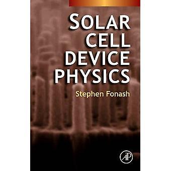 Célula solar dispositivo física por Fonash y Stephen J.