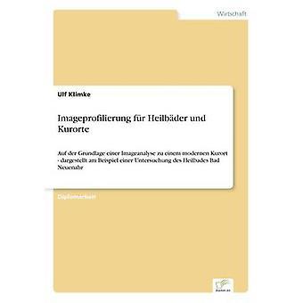 Fr Imageprofilierung Heilbder und Kurorte de Klimke & Ulf