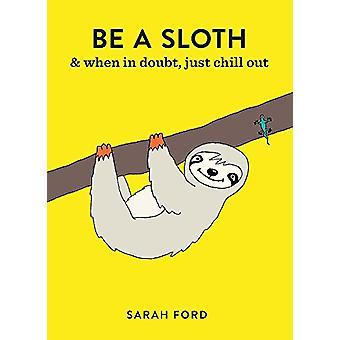 Essere che un bradipo di essere un bradipo - 9781846015786 libro